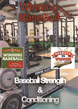 Winning Baseball Presents Download 10 Improving Arm Strength, Body Power, Body Strength, Quickness, Speed, and Agility