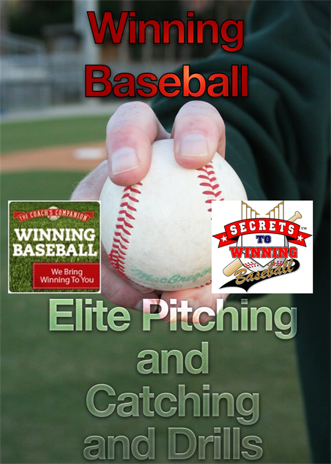 Winning Baseball Presents Download 5 Elite Pitching and Catching and Drills